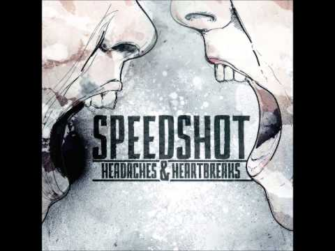 SpeedShot - Headaches & Heartbreaks [FULL ALBUM]