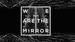 TIDES FROM NEBULA - We Are The Mirror (audio)