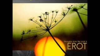 Erot - Eos (2012 Edit) [Thoughts From The Past II]
