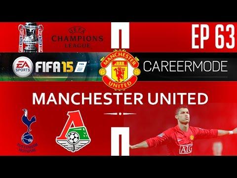 [TTB] FIFA 15 Career Mode - Man United Vs Spurs & Lokomotiv Moscow - FA Cup - Ep 63