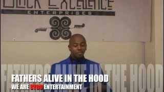 Fathers Alive In The Hood-Black Excellence/ Being Black In America Honorary Event