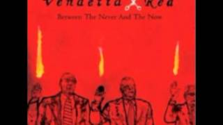 Watch Vendetta Red Stay Home video