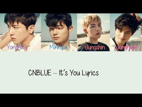 CNBLUE – It's You [Hang, Rom & Eng Lyrics]