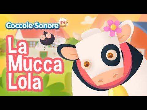 La mucca Lola - Italian Songs for children by Coccole Sonore