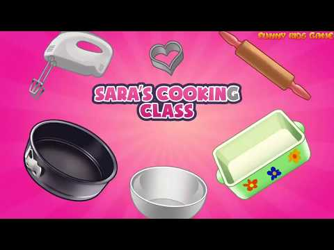 Funny kids game Sara cooking class #7 Game for children