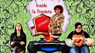 Inside la Tronista - L' AUTOMOBILE