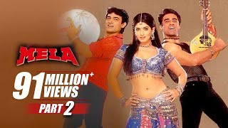Mela | Part 2 | Aamir Khan, Twinkle Khanna | B4U Mini Theatre | FULL HD