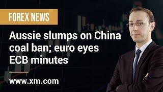 Forex News: 21/02/2019 - Aussie slumps on China coal ban; euro eyes ECB minutes