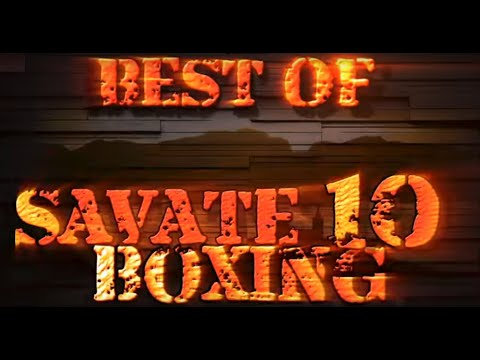 best of savate boxing 10 by VXS