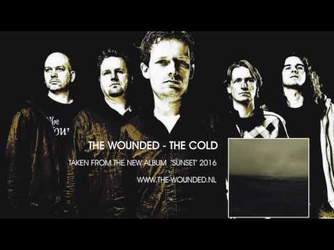 The Wounded - The Cold (new song 2016)