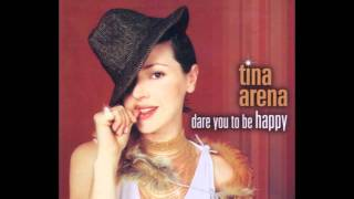 Watch Tina Arena Dare You To Be Happy video