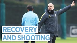 RECOVERY AND SHOOTING | Man City Training