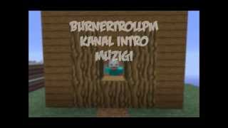 BurnerTrollPM Kanal İntro Müziği (BurnerTroll)