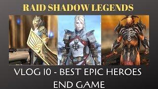 Raid Shadow Legends: SKNOVA Vlog 10   Best Epic Heroes (Part 1)