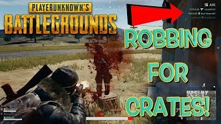 ROBBING CRATES: FUNNY PUBG GAMEPLAY (WATCH UNTIL END)