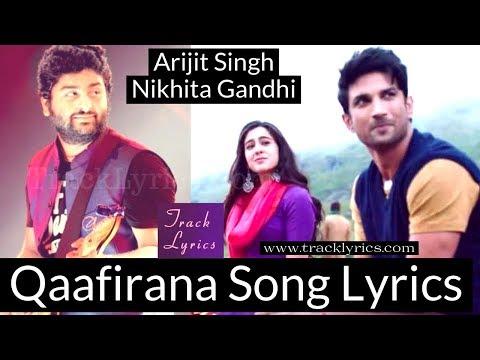 Qaafirana Lyrics Arijit Singh Nikhita Gandhi Sara Sushant Kedarnath
