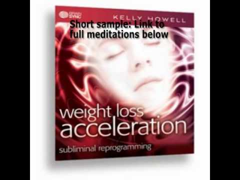 Accelerate Your Weight Loss MP3 Subliminal Programming Theta Waves Brain Sync Kelly Howell 1