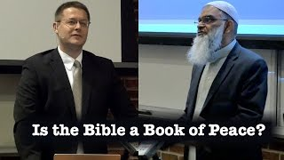 Video: Is the Bible a Book of Peace? - Shabir Ally vs David Wood