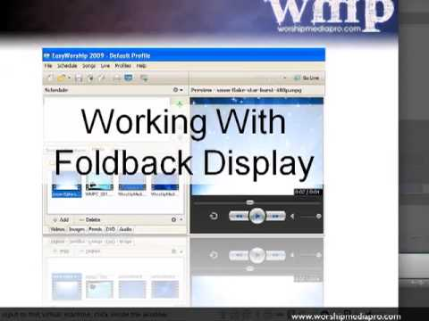 EasyWorship 2009 Lesson 7 - Foldback Display