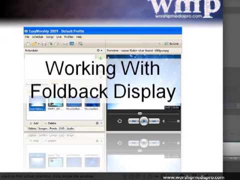EasyWorship 2009 Lesson 7 - Foldback Display