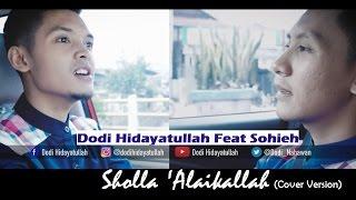 download lagu Sholawat Baper #2 - Dodi Hidayatullah Ft Sohieh Cover gratis