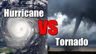 Hurricane vs. Tornado: What