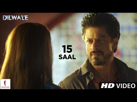 Dilwale   15 Saal   Kajol, Shah Rukh Khan, Kriti Sanon, Varun Dhawan thumbnail
