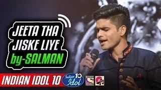 Jeeta Tha Jiske Liye - Salman Ali - Indian Idol 10 - Neha Kakkar - 2018 - Kumar Sanu