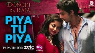 Piya Tu Piya - Dongri Ka Raja | Gashmir Mahajani & Reecha Sinha | Arijit Singh & Chinmayi Sripada