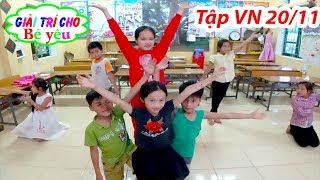 Bé Huyền Tập Văn Nghệ 20/11 ❤ Giải trí cho Bé yêu