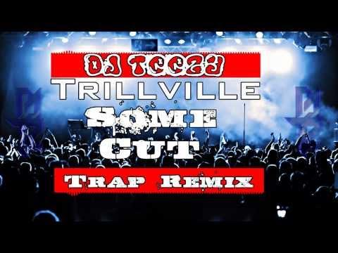Trillville- Some Cut (DJ TeeZy Remix)