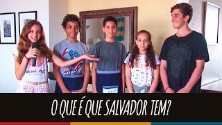 O que é que Salvador tem? | Revista Eletrônica 2016 | 6º ano B