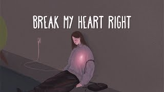 James Bay ~ Break My Heart Right (Lyrics)