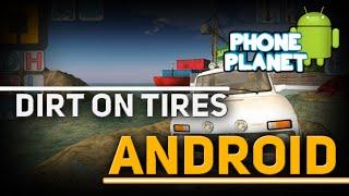 Обзор игры DIRT ON TIRES на ANDROID - Лучшие игры на андроид 2015 PHONE PLANET