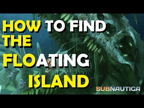 Subnautica how to find the floating island