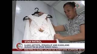 TV Patrol: Mga artista, ibinahagi ang susuotin sa Star Magic Ball