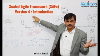 Scaled Agile Framework (SAFe) Version 4 : Introduction