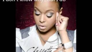 Watch Chrisette Michele I Dont Know Why But I Do video