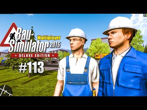 Bau-Simulator 2015 Multiplayer #113 - Best-of BauSi? CONSTRUCTION SIMULATOR Deluxe