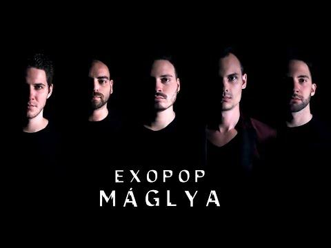 EXOPOP – Máglya (Hivatalos videó)