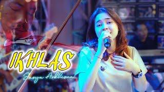 Download lagu SASYA ARKHISNA - IKHLAS (   ) || LAN BAKAL BUKTEKKE MARANG LIYANE
