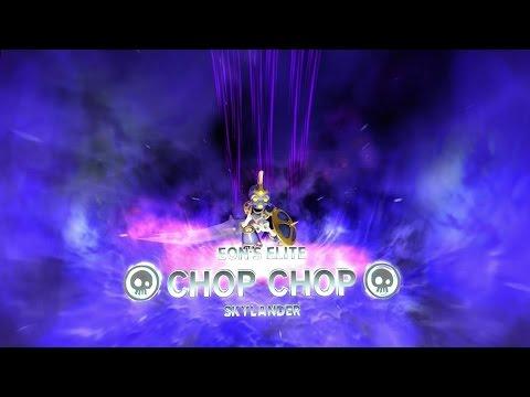 ELITE CHOP CHOP BEST PATH