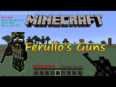 Minecraft 1.6.4 - Instalar Ferullo's Guns / Español