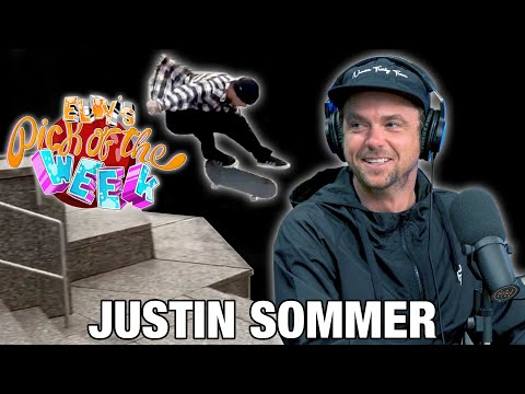 Justin Sommer - Eldy's Pick Of The Week