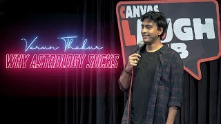 Varun Thakur  Why Astrology Sucks  Stand Up Comedy