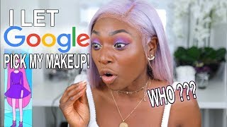 I ACTUALLY LET GOOGLE PICK MY MAKEUP LOOK....ERRM WELL????