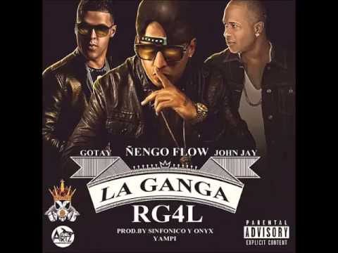 La Ganga RG4L - Ñengo Flow Ft Gotay Y John Jay  (Original Video Music 2015)
