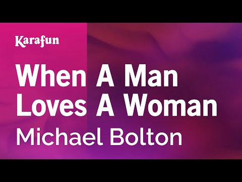 Karaoke When A Man Loves A Woman - Michael Bolton *