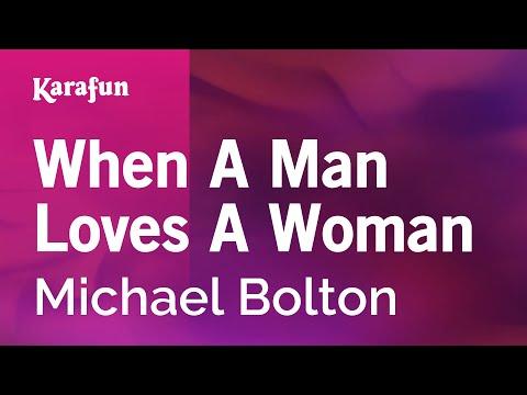 Karaoke When A Man Loves A Woman - Michael Bolton *