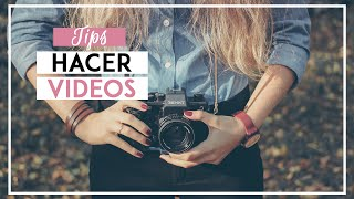 ¿CÓMO HACER VIDEOS PARA YOUTUBE? ¡Tips para ser vlogger! - SONIA ALICIA